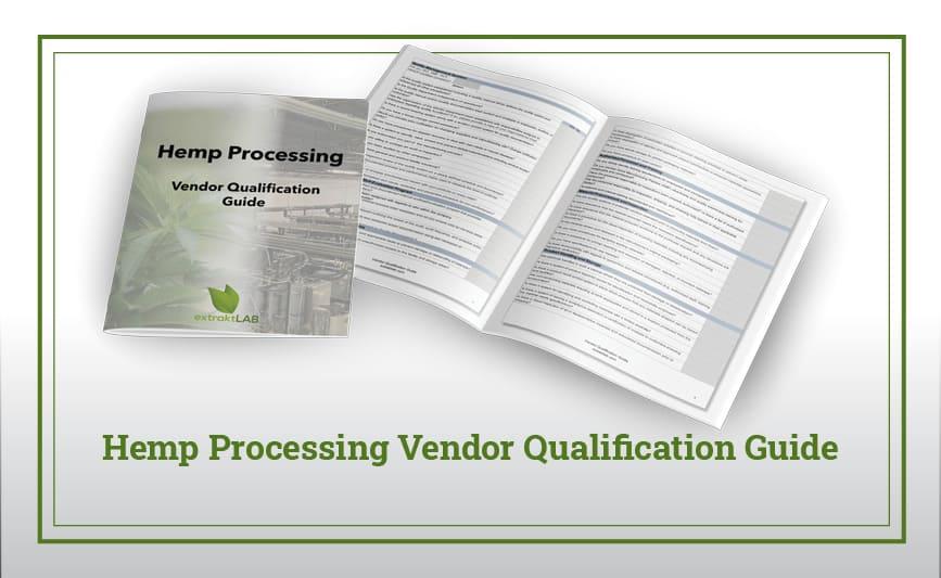 Hemp Processing Vendor Qualification Guide