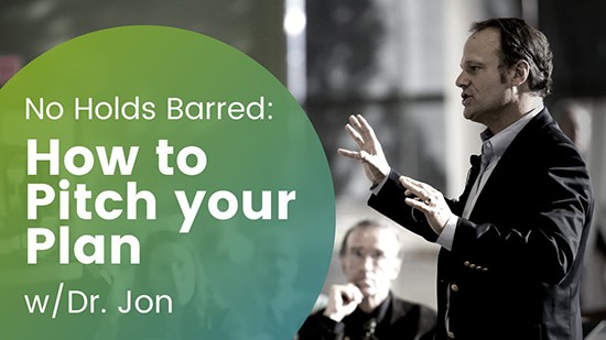 How To Pitch Your Plan | Podcast