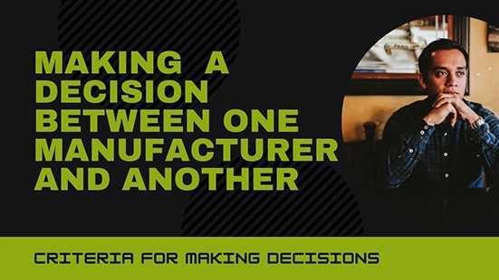 Making a Decision Between Manufacturers | Podcast