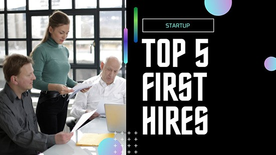 Top 5 First Hires You Need for a Startup | Podcast